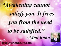 Matt-Kahn-quote-awakening.jpg.pagespeed.ce.ovCh6-giyr.jpg